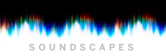 """""""Soundscapes""""展览宣传图"""