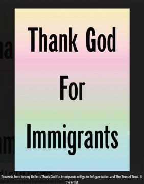 杰里米·戴勒《感谢上帝赐予我们移民》©杰里米·戴勒